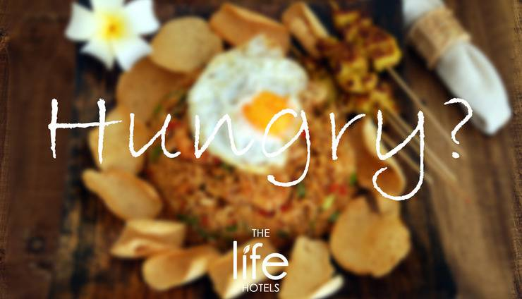 The Life Hotels Surabaya - hungry?
