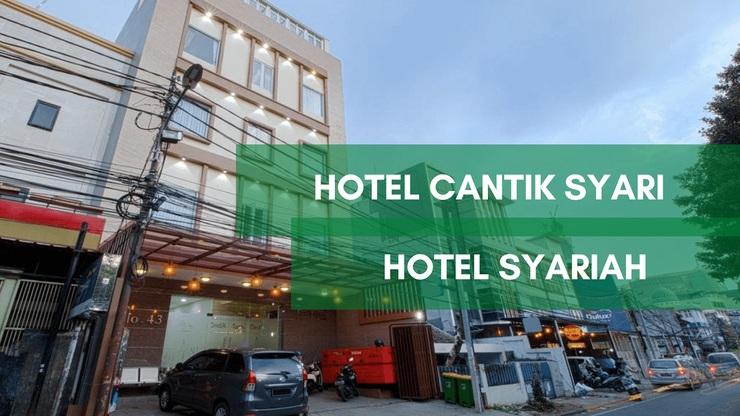 Cantik Syari Hotel Jakarta - Bangunan Properti