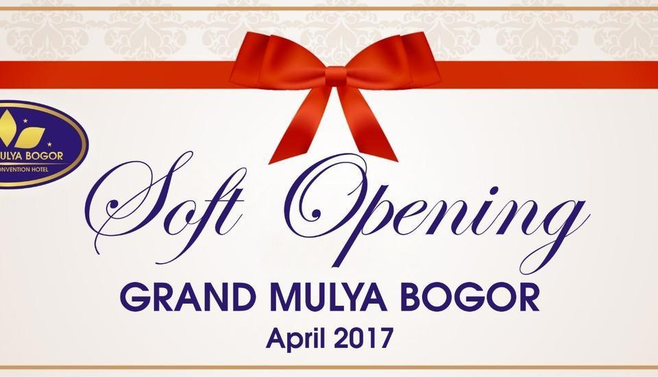 Grand Mulya Bogor Bogor - soft opening